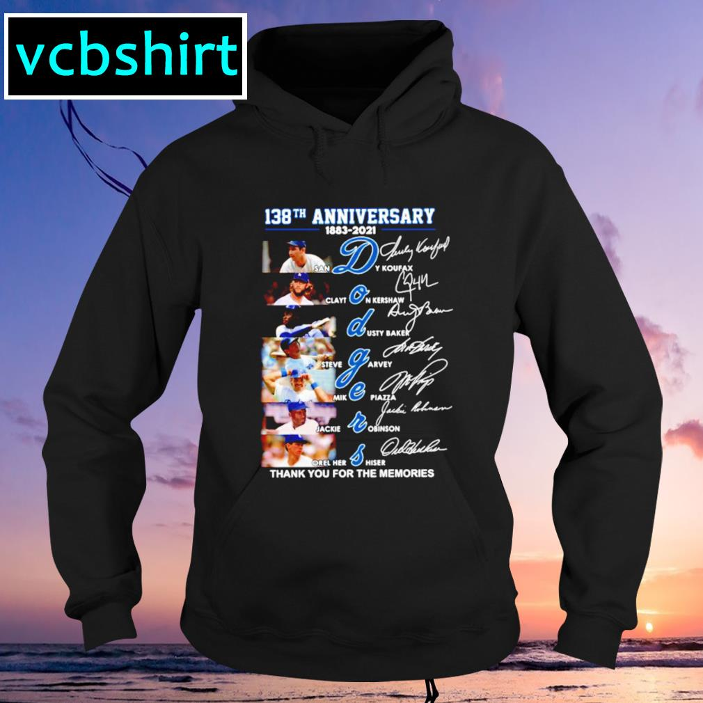 138th anniversary 1883-2021 Dodgers thank you for the memories signatures Hoodie