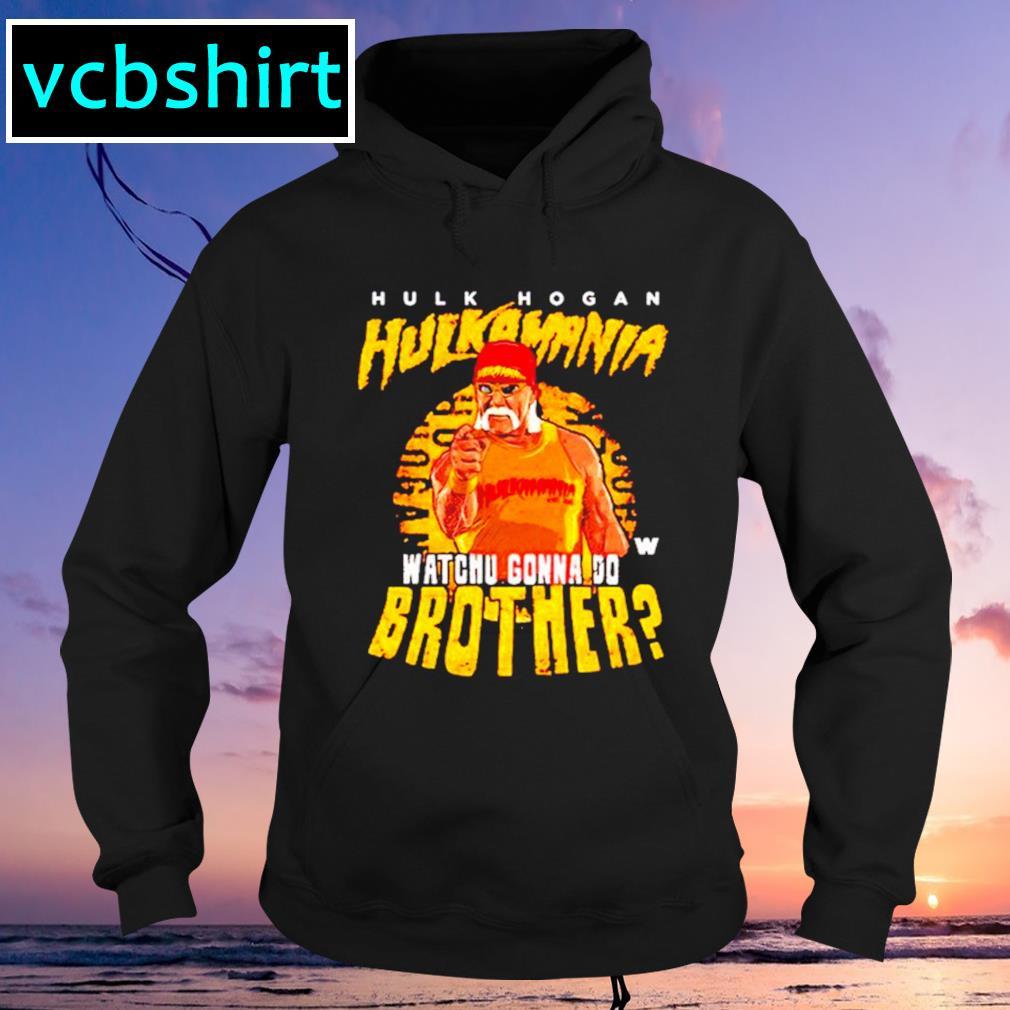 Hulk Hogan Whachu gonna do brother signature Hoodie