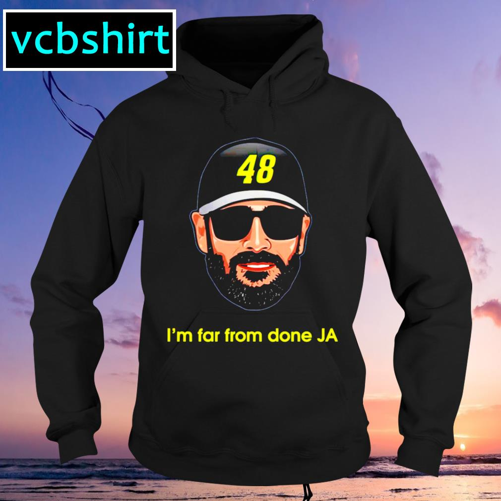 Jimmie Johnson 48 I'm far from done JA Hoodie