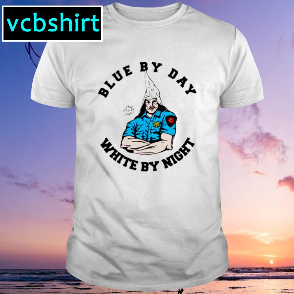 Blue by day white by night shirt