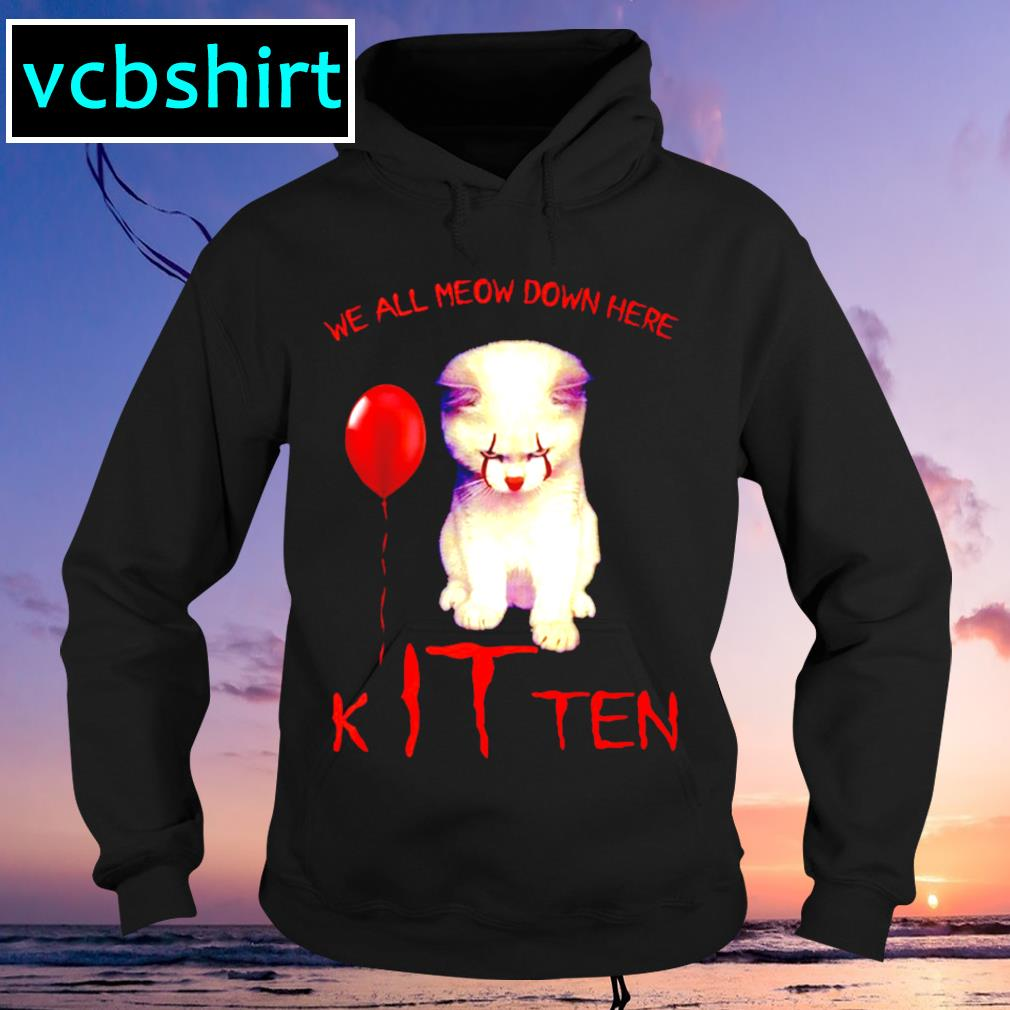 We all meow down here Kitten s Hoodie