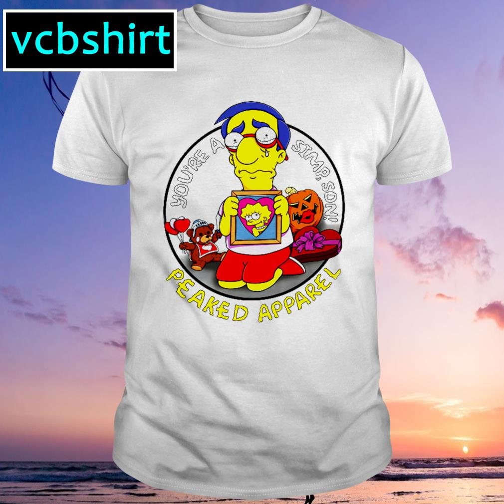 You're a Simpson peaked apparel shirt