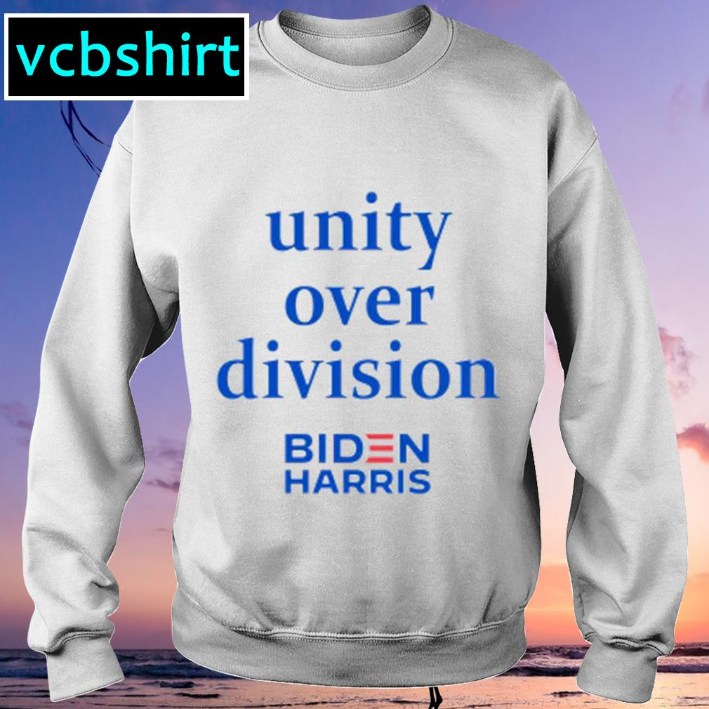 Unity over division Biden Harris s Sweater